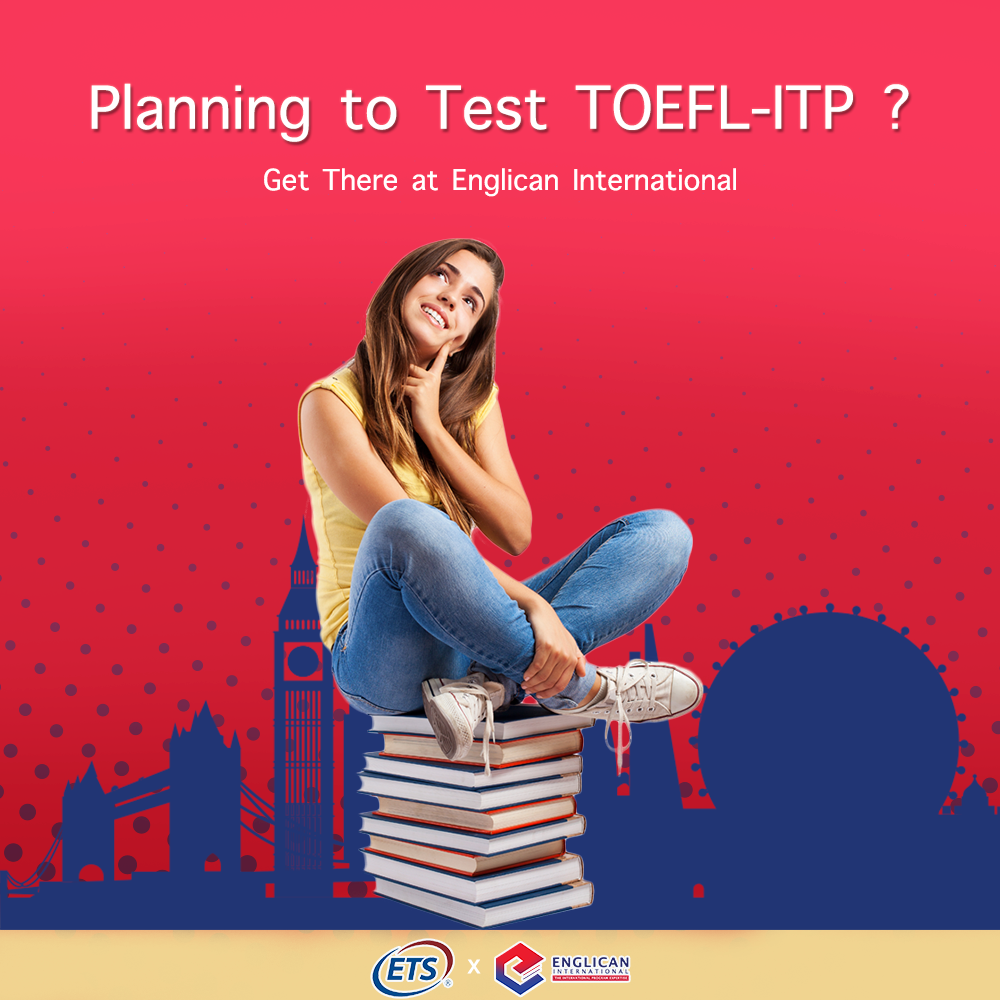 Planning to Test TOEFL-ITP